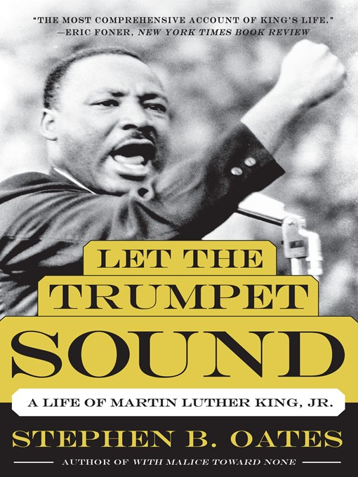 Title details for Let the Trumpet Sound by Stephen B. Oates - Available